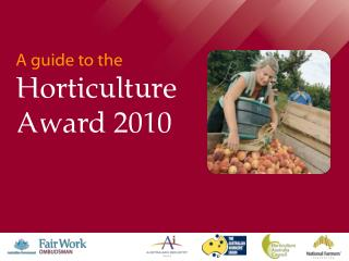 A guide to the Horticulture Award 2010