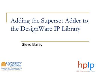 Adding the Superset Adder to the  DesignWare  IP Library