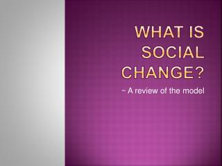 What is  social change?