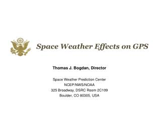Space Weather Effects on GPS