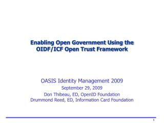Enabling Open Government Using the  OIDF/ICF Open Trust Framework