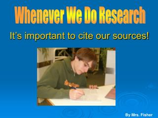 It's important to cite our sources!