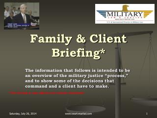 Family & Client Briefing*