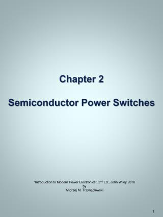 Chapter 2 Semiconductor Power Switches