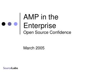AMP in the Enterprise Open Source Confidence