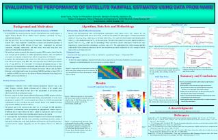 EVALUATING THE PERFORMANCE OF SATELLITE RAINFALL ESTIMATES USING DATA FROM NAME