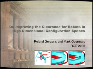 On Improving the Clearance for Robots in High-Dimensional Configuration Spaces