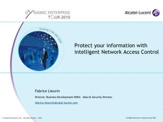 Protect your information with intelligent Network Access Control