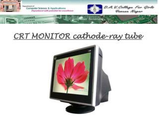 CRT MONITOR cathode-ray tube