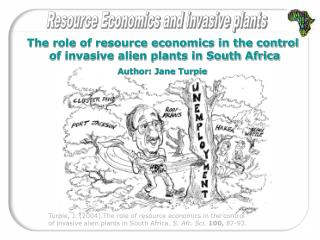 The role of resource economics in the control  of invasive alien plants in South Africa