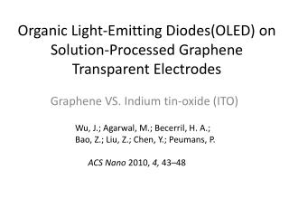 Organic Light-Emitting  Diodes(OLED)  on Solution-Processed Graphene Transparent Electrodes