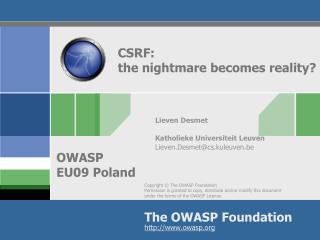 CSRF:  the nightmare becomes reality?