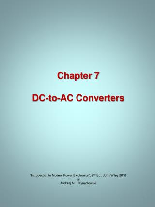 Chapter 7 DC-to-AC Converters