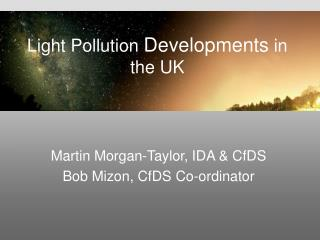 Light Pollution  Developments  in the UK