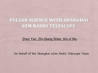 Pulsar Science with Shanghai 65m Radio Telescope