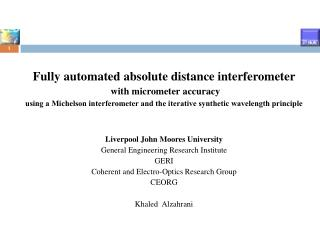Fully automated absolute distance  interferometer with micrometer accuracy
