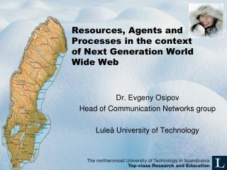Resources , Agents and  Processes  in the  context  of  Next  Generation World Wide Web