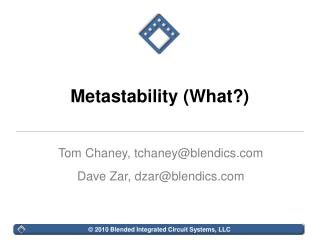 Metastability (What?)