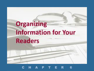 Organizing Information for Your Readers