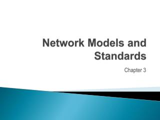 Network Models and Standards