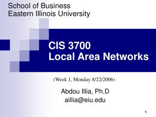 CIS 3700  Local Area Networks