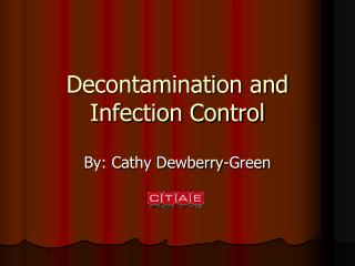 Decontamination and Infection Control