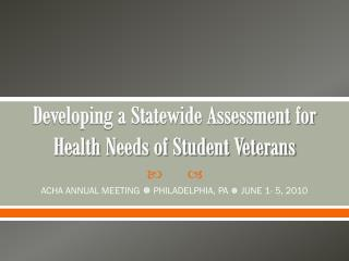 Developing a Statewide Assessment for Health Needs of Student Veterans