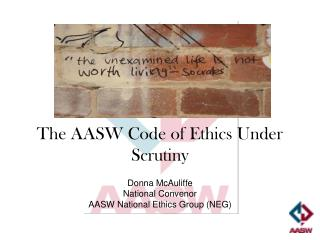 The AASW Code of Ethics Under Scrutiny