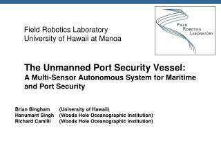 The Unmanned Port Security Vessel