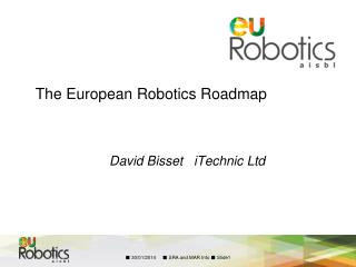 The European Robotics Roadmap