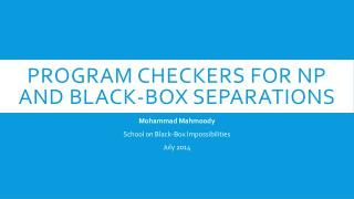 Program Checkers for NP and Black-box separations