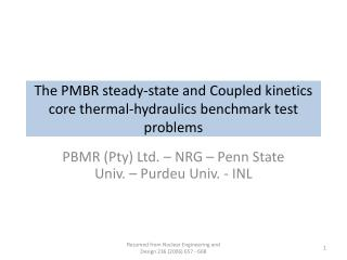 The PMBR steady-state and Coupled kinetics core thermal-hydraulics benchmark test problems