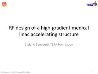 RF  design of a high-gradient medical  linac  accelerating structure