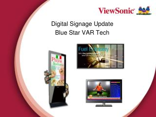 Digital Signage  Update Blue Star VAR Tech  2011