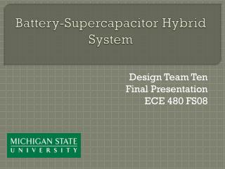 Battery- Supercapacitor  Hybrid System