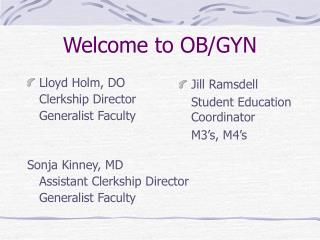 Welcome to OB/GYN