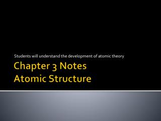 Chapter 3 Notes  Atomic Structure