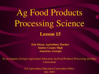 Ag Food Products Processing Science