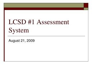 LCSD #1 Assessment System