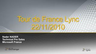 Tour de France Lync 22/11/2010