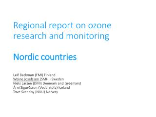 Nordic sites  of UV  and  total  ozone