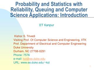 Probability and Statistics with Reliability, Queuing and Computer Science Applications: Introduction