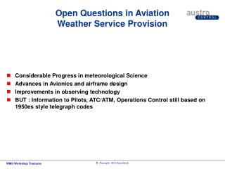 Open Questions in Aviation Weather Service Provision