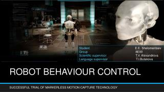 ROBOT BEHAVIOUR CONTROL