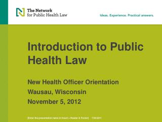 Introduction to Public Health Law