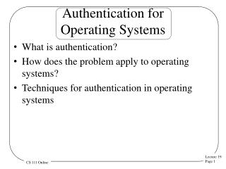 Authentication for  Operating Systems