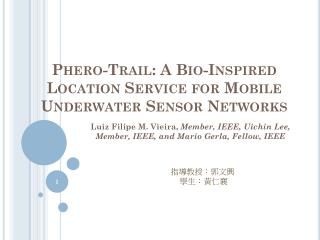Phero -Trail: A Bio-Inspired Location Service for Mobile Underwater Sensor Networks