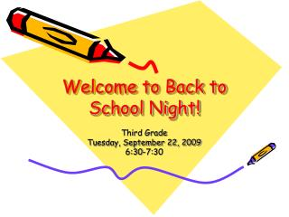 Welcome to Back to School Night!