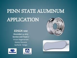 Penn state aluminum application