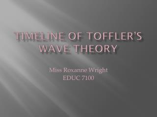 Timeline of Toffler's Wave Theory